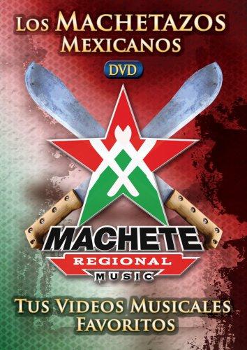Los Machetazos Mexicanos