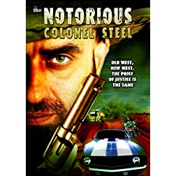 Notorious Colonel Steel, The