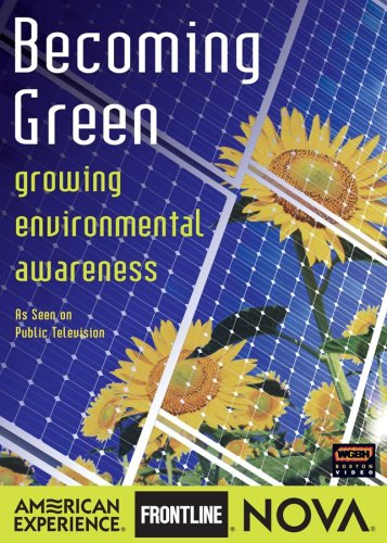 Nova: Becoming Green - Growing Environmental Aware