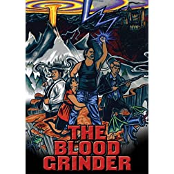 The Blood Grinder