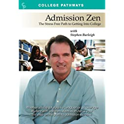 Admission Zen:The Stress Free Path to Getting Into College