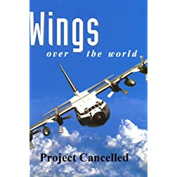 Wings Over the World: Project Cancelled