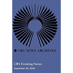 CBS Evening News (September 25, 2006)
