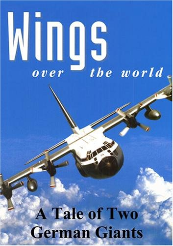 Wings Over the World: A Tale of Two German Giants