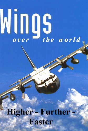 Wings Over the World: Higher - Further - Faster