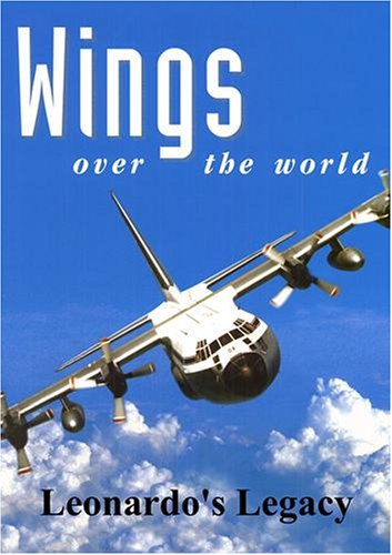Wings Over the World: Leonardo's Legacy
