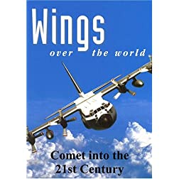 Wings Over the World: Comet into the 21st Century
