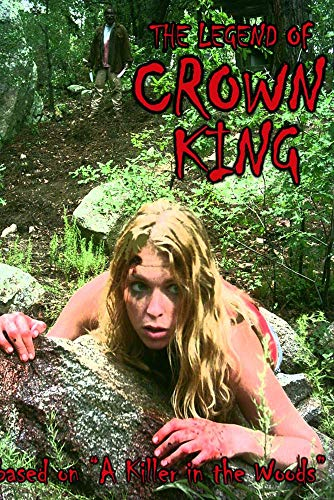 Legend of Crown King