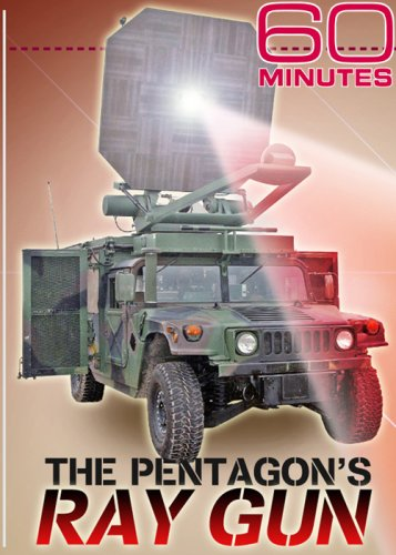 60 Minutes - The Pentagon's Ray Gun (March 2, 2008)