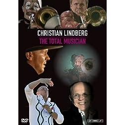 Christian Lindberg: Total Musician