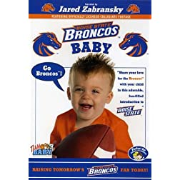 Team Baby: Baby Bronco - Raising Tomorrow's Bronco Fan Today