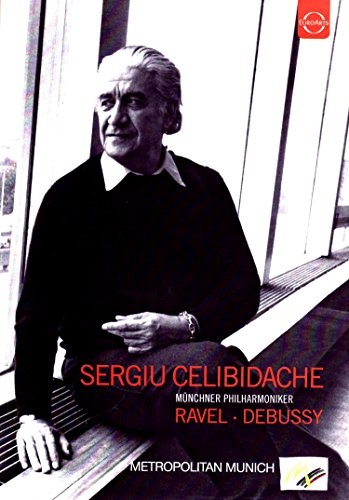 Sergiu Celibidache Conducts Ravel and Debussy