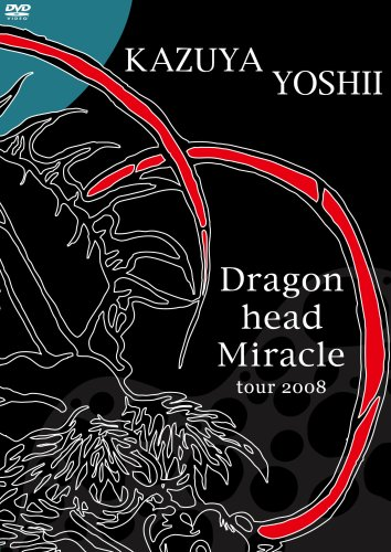 Dragon Head Miracle Tour 2008