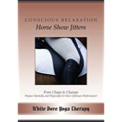 Conscious Relaxation for Horse Show Jitters Audio CD