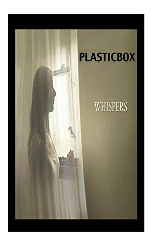 PLASTICBOX - WHISPERS