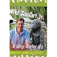 Jim Knox's Wild Zoofari - Baby Animals