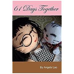 61 Days Together