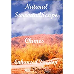 Natural SurroundScape: Chimes  Enhanced Version