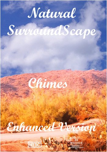 Natural SurroundScape: Chimes  Enhanced Version