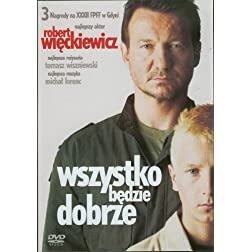 Wszystko Bedzie Dobrze