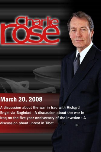 Charlie Rose (March 20, 2008)