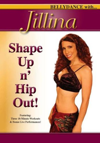 Bellydance With... Jillina: Shape Up n' Hip Out!