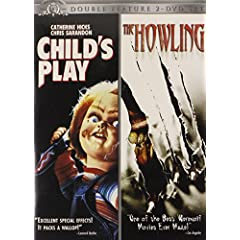 Child's Play & Howling