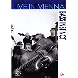 Bass Instinct: Live In Vienna