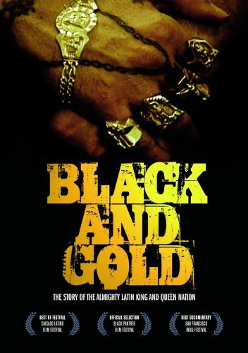 Black & Gold: The Story of the Almighty Latin King and Queen Nation