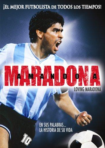 Amanda A Maradona/Loving Maradona