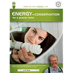 THE LIVING SERIES: Energy + Conservation for a Greener Home