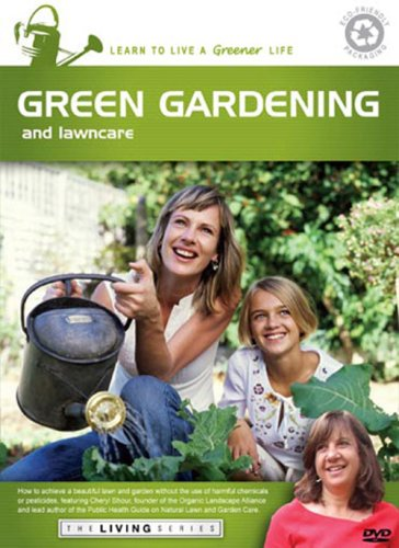 The Living Series: Green Gardening and Lawn Care