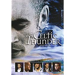 Celtic Thunder The Show [DVD]