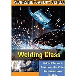 WORKSHOP SAFETY: WELDING CLASS