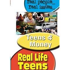 REAL LIFE TEENS: TEENS & MONEY