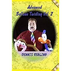 ADVANCED BALLOON TWISTING #2