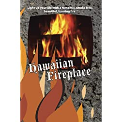 Hawaiian Fireplace