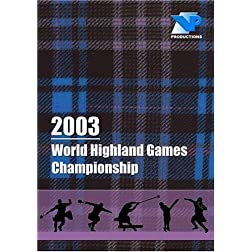 2003 World Highland Games Championship