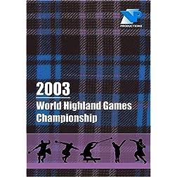 2003 World Highland Games Championship