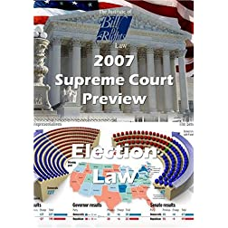 Supreme Court Preview 2007-2008 Term: Election Law