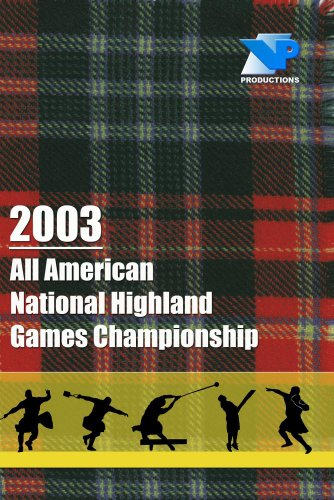 2003 All American National Highland Games Championship