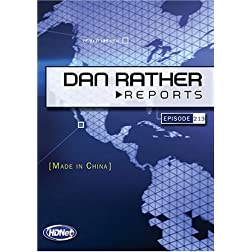 Dan Rather Reports #213: Made In China  [WMV/SD Package]