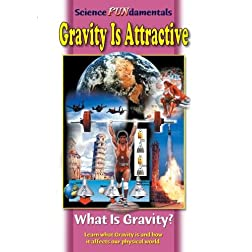 GRAVITY IS ATTRACTIVE