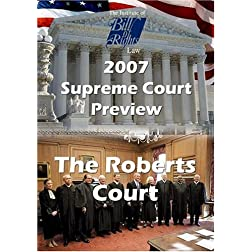 Supreme Court Preview 2007-2008 Term: The Roberts Court