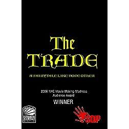 The Trade