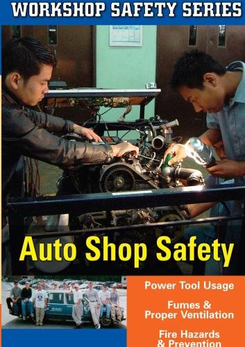 WORKSHOP SAFETY: AUTO SHOP