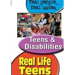 REAL LIFE TEENS: TEENS & DISABILITIES