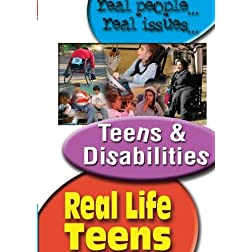 REAL LIFE TEENS: TEENS & DISABILITIES