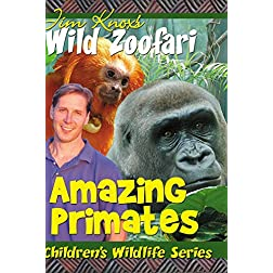 Jim Knox's Wild Zoofari - Primates
