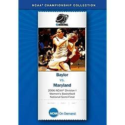 2006 NCAA Division I  Women's Basketball National Semi-Final - Baylor vs. Maryland